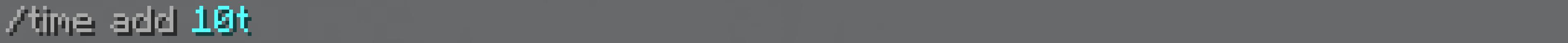 Immagine: aggiunta di 10 Ticks usando l'unità di misura T, col comando Time add