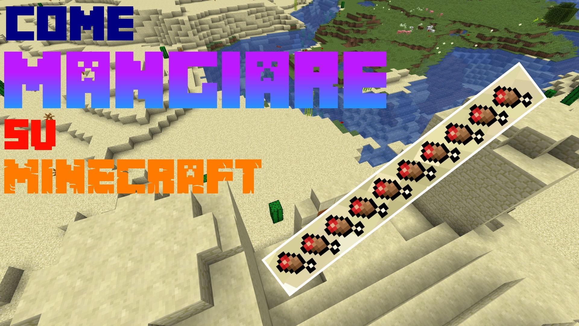 Ecco come sopravvivere in Minecraft imparando a mangiare nel gioco! Abilità semplice ma non da dare per scontata!